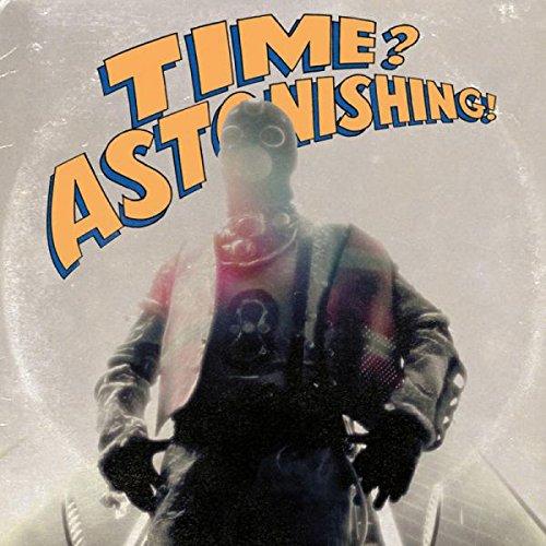 Time Astonishing