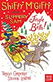 Shifty Mcgifty Slippery Sam Jingle Bells