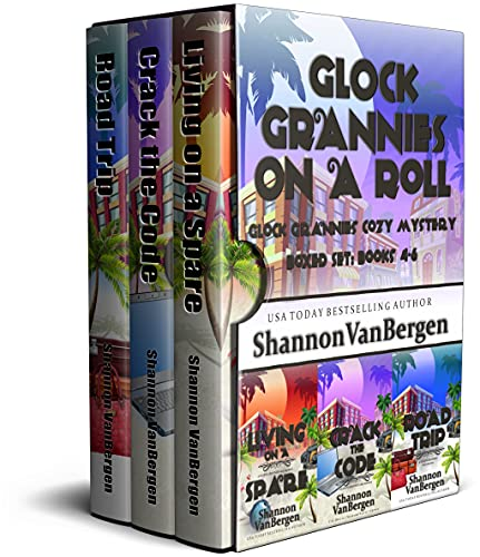 Glock Grannies On a Roll Boxed Set: Glock Grannies Cozy Mystery, Books 4 - 6 (Glock Grannies Cozy Mystery Boxed Sets Book 2) by [Shannon VanBergen]