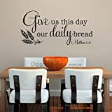 Bible Verse Wall Decal Christian Wall Quote Give Us This Day Our Daily Bread Matthew 6 11 Kitchen Wall Decor (Black,14' h x 30' w)