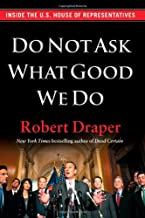 do not ask what good we do
