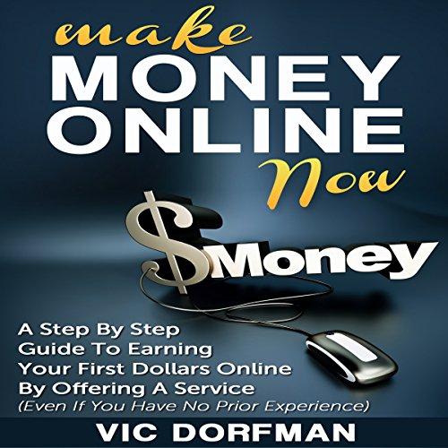 Make Money Online Now audiobook cover art