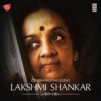 Celebrating the Legend - Lakshmi Shankar