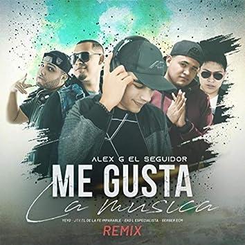 Me Gusta la Musica (Remix) [feat. Gerber Ecm, Yeyo, JTX El De la Fe Imparable & Eko L Especialista]
