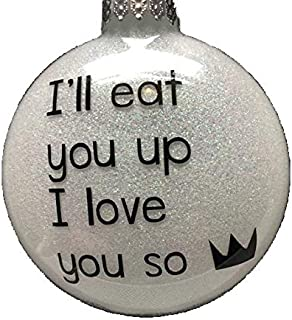 KITTD I'll Eat You Up I Love You So Ornament