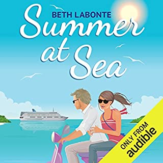 Summer at Sea                   By:                                                                                                                                 Beth Labonte                               Narrated by:                                                                                                                                 Erin Spencer                      Length: 8 hrs and 9 mins     Not rated yet     Overall 0.0