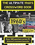The ultimate 1960's crossword book: Perfect gift for anyone who is nostalgic about the 60's