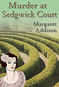 Murder at Sedgwick Court (Rose Simpson Mysteries Book 3) by [Margaret Addison]