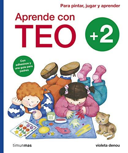 Aprende con Teo: Con adhesivos y una guía para padres. Para pintar, jugar y aprender
