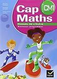 Cap Maths CM1 2010, Manuel de l'Eleve et Dico-Maths