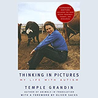 Thinking in Pictures     My Life with Autism              By:                                                                                                                                 Temple Grandin                               Narrated by:                                                                                                                                 Deborah Marlowe                      Length: 9 hrs and 7 mins     410 ratings     Overall 4.3