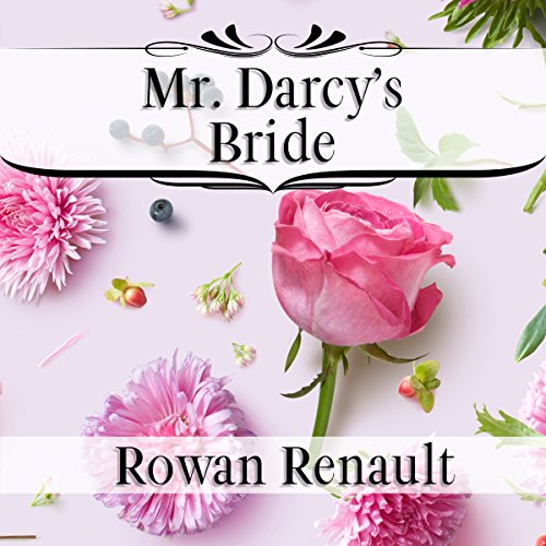 Mr. Darcy's Bride audiobook cover art