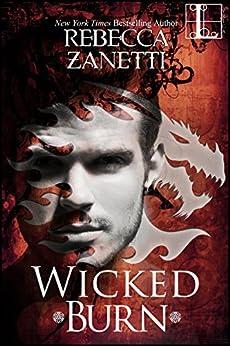 Wicked Burn (Realm Enforcers Book 3) by [Rebecca Zanetti]
