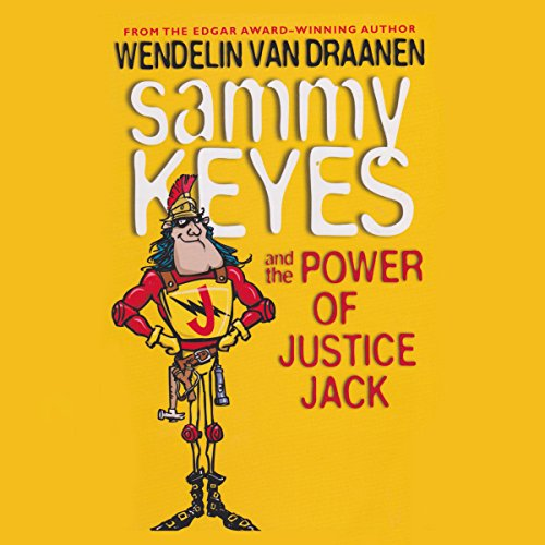 Sammy Keyes and the Power of Justice Jack audiobook cover art