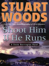 Shoot Him If He Runs (Stone Barrington Book 14)