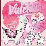 Saint Valentin Maman Je t'aime: Livre de Coloriage Saint Valentin Pour les Enfants avec Cartes de Voeux à Personnaliser ( cadeaux saint valentin activite enfant)
