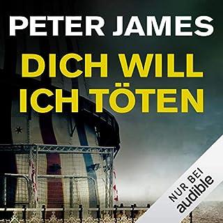 Dich will ich töten     Roy Grace 10              Autor:                                                                                                                                 Peter James                               Sprecher:                                                                                                                                 Hans Jürgen Stockerl                      Spieldauer: 12 Std. und 30 Min.     145 Bewertungen     Gesamt 4,4