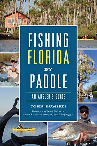 Fishing Florida by Paddle: An Angler's Guide (Sports)