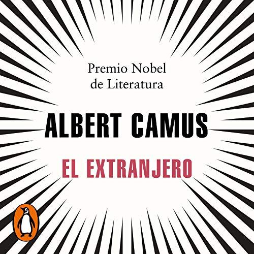 El extranjero [The Stranger] Audiobook By Albert Camus cover art