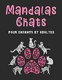 MANDALAS CHATS: Coloriages art-thérapie anti-stress de mandalas chats et pattes de chats pour enfants et adultes