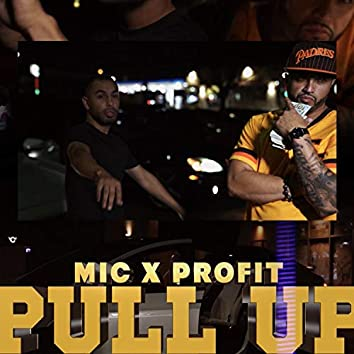 PullUp (feat. MIC)