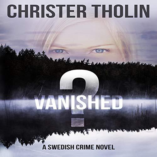 Vanished? A Swedish Crime Novel audiobook cover art