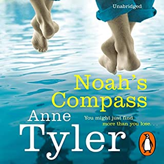 Noah's Compass                   By:                                                                                                                                 Anne Tyler                               Narrated by:                                                                                                                                 Arthur Morey                      Length: 9 hrs and 4 mins     19 ratings     Overall 4.2