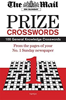 Mail on Sunday Prize Crossword: Volume 1: 100 General Knowledge Crosswords from Your Favourite Sunday Newspaper