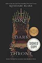One Dark Throne. Issued-Signed Special Edition, ISBN 9780062797292 (One of Two Variants Signed Editions). First Edition and First Printing. Kendare Blake, author of 'Three Dark Crowns