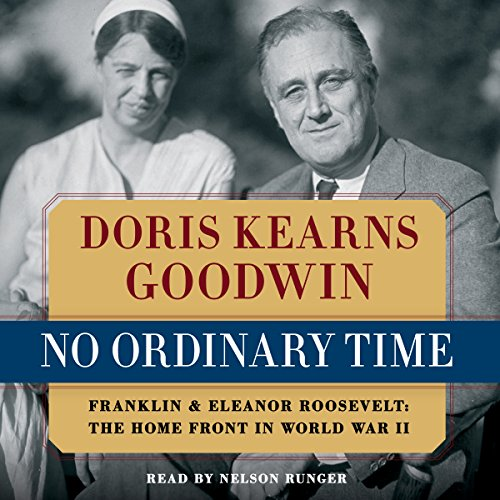 No Ordinary Time Audiobook By Doris Kearns Goodwin cover art