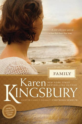 Family (Baxter Family Drama?Firstborn Series)