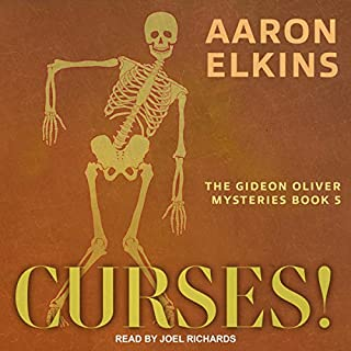 Curses!     The Gideon Oliver Mysteries, Book 5              Written by:                                                                                                                                 Aaron Elkins                               Narrated by:                                                                                                                                 Joel Richards                      Length: 7 hrs and 18 mins     Not rated yet     Overall 0.0