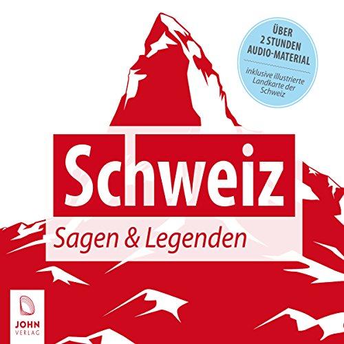 Schweiz: Sagen und Legenden cover art