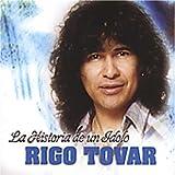 Songtexte von Rigo Tovar - La historia de un ídolo