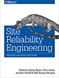 Site Reliability Engineering - How Google Runs Production Systems