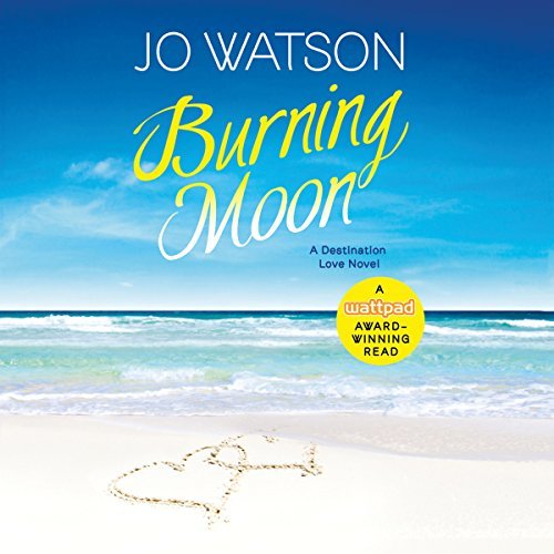 Burning Moon Audiobook By Jo Watson cover art