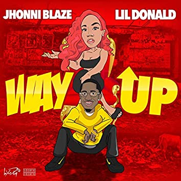 Way Up (feat. Lil Donald)