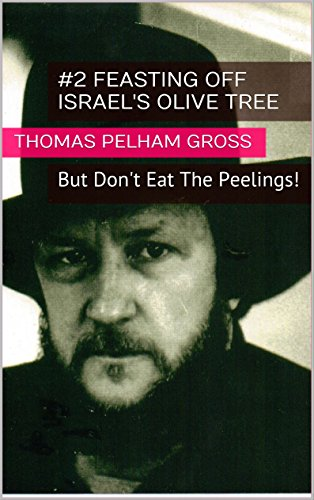 #2 Feasting off Israel\'s Olive Tree: But Don\'t Eat The Peelings! (Mystery-Bred Manna) (English Edition)