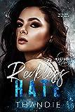 Reckless Hate: A Dark High School Billionaire Bad Boy Romance (Westbrook Blues Book 1) (English Edition)