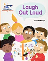Reading Planet - Laugh Out Loud - Orange: Galaxy (Rising Stars Reading Planet)