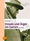 Freude und Ärger im Garten: Ein Lesebuch (Foerster Werkausgabe)