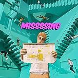 MISSSSING feat.DinoJr. / エドガー・サリヴァン