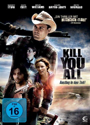 Kill You All - Ausflug in den Tod!