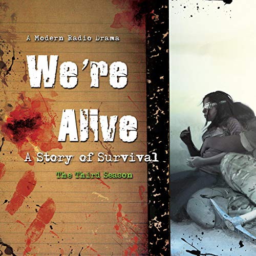 We're Alive: A Story of Survival, the Third Season Titelbild