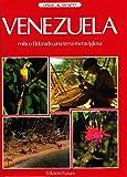 Venezuela. Mitico Eldorado, una terra meravigliosa