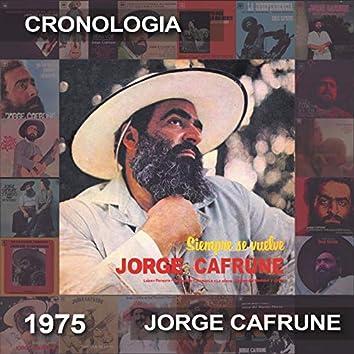 Jorge Cafrune Cronología -  Siempre Se Vuelve (1975)