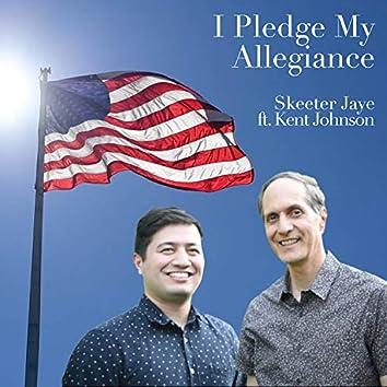 I Pledge My Allegiance