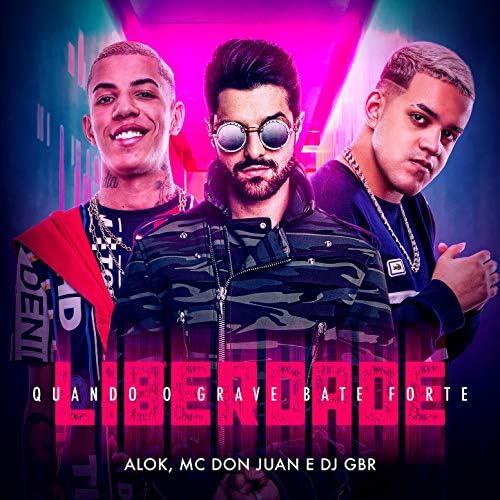 Alok, Mc Don Juan & Dj Gbr