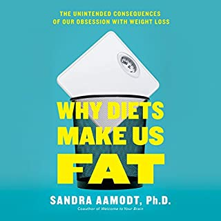 Why Diets Make Us Fat audiobook cover art