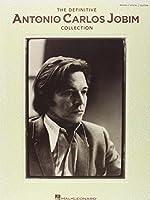 The Definitive Antonio Carlos Jobim Collection: Piano/ Vocal/ Guitar